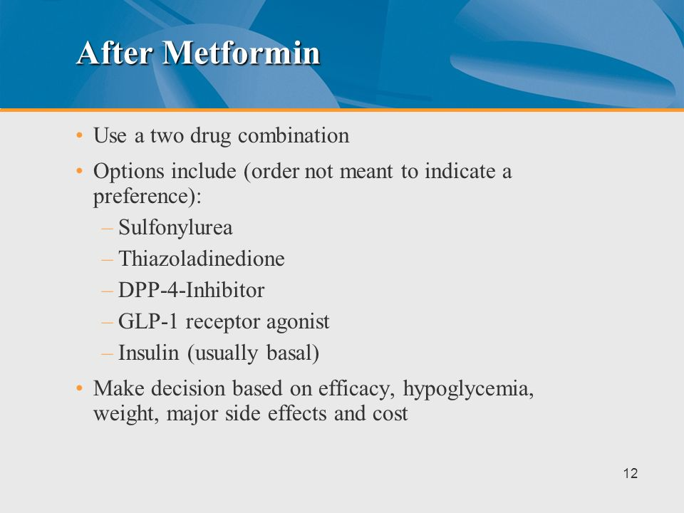 After Metformin Use a two drug combination
