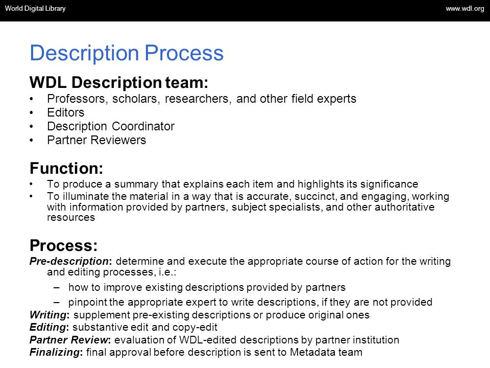 Description Process WDL Description team: Function: Process: