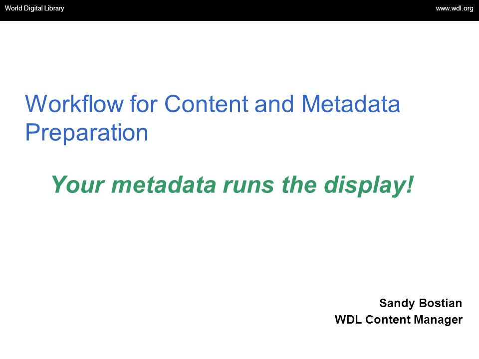 Workflow for Content and Metadata Preparation