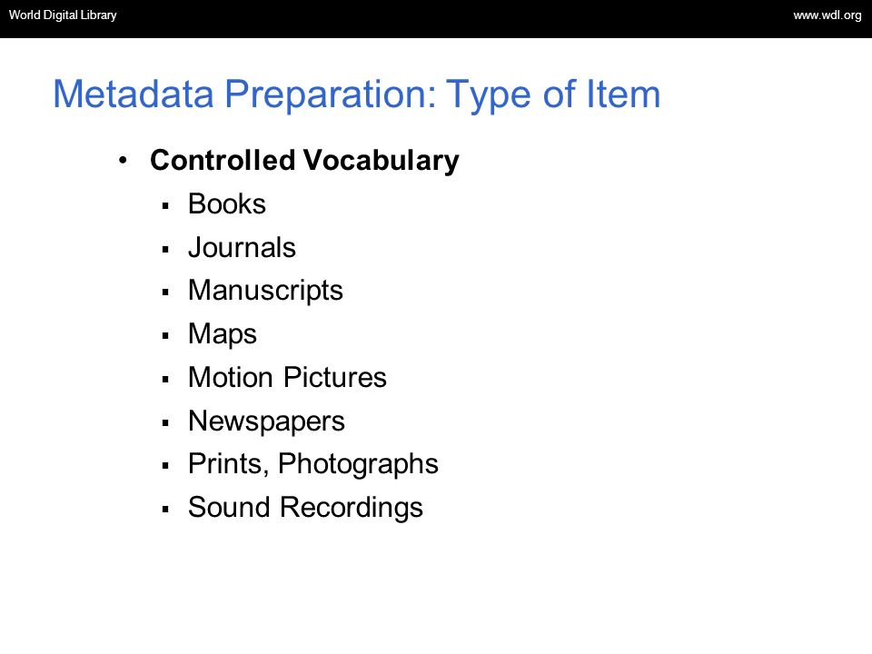 Metadata Preparation: Type of Item