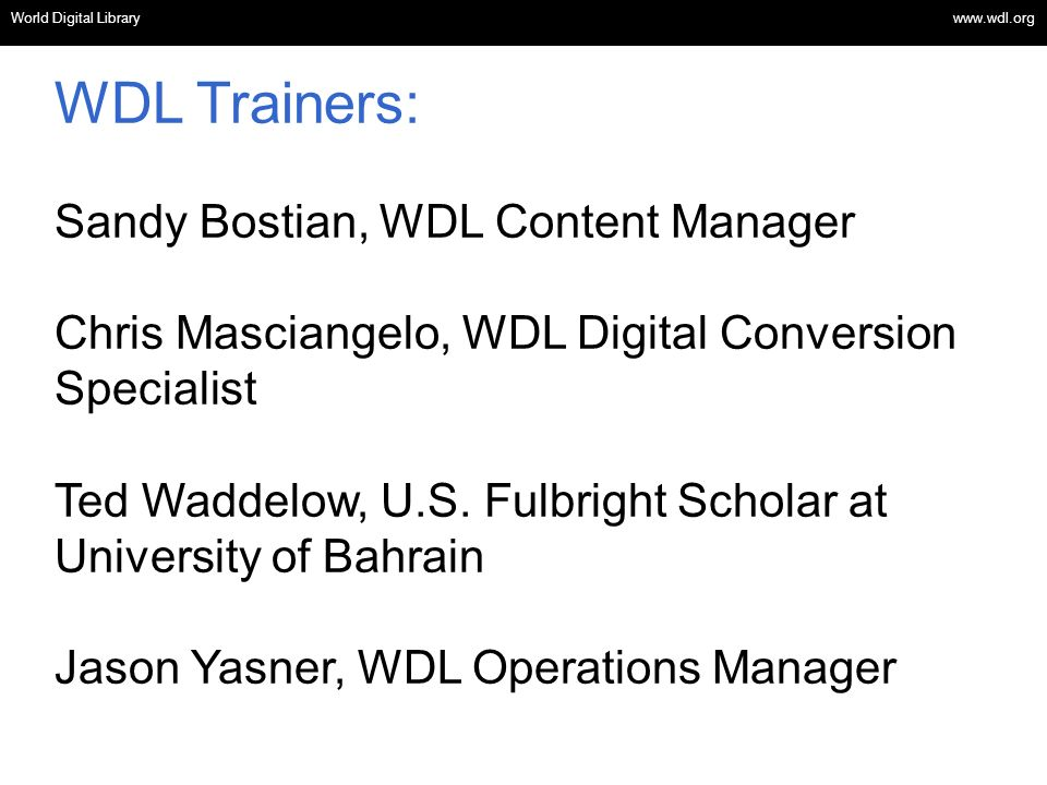 WDL Trainers: Sandy Bostian, WDL Content Manager