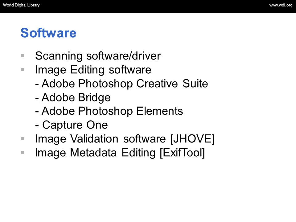 Software Scanning software/driver Image Editing software