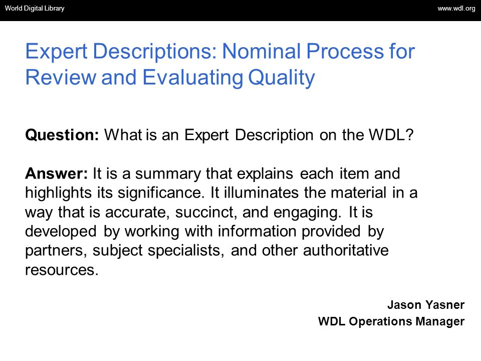 Expert Descriptions: Nominal Process for Review and Evaluating Quality