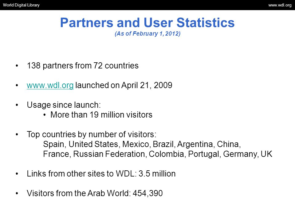 Partners and User Statistics (As of February 1, 2012)