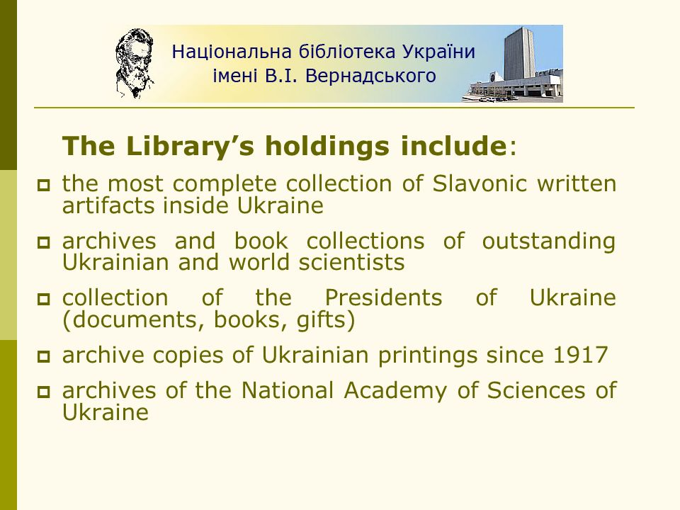 The Library's holdings include: