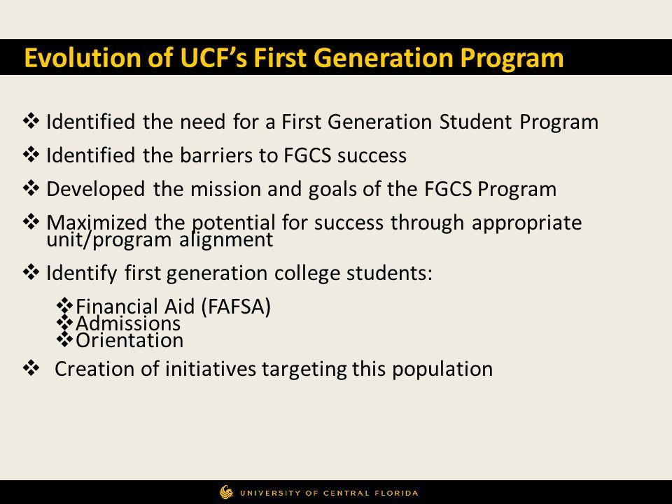 Evolution of UCF's First Generation Program