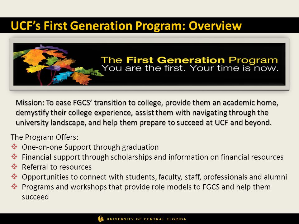 UCF's First Generation Program: Overview