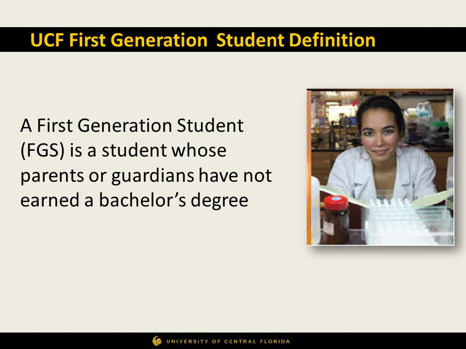 UCF First Generation Student Definition