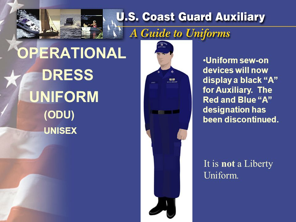 DRESS UNIFORM OPERATIONAL (ODU) UNISEX It is not a Liberty Uniform.