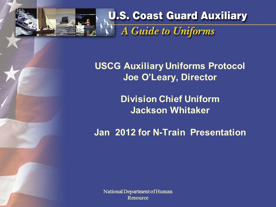 USCG Auxiliary Uniforms Protocol Joe O'Leary, Director