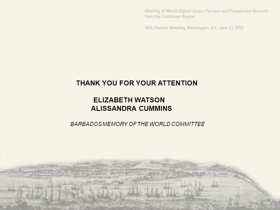 THANK YOU FOR YOUR ATTENTION ELIZABETH WATSON ALISSANDRA CUMMINS