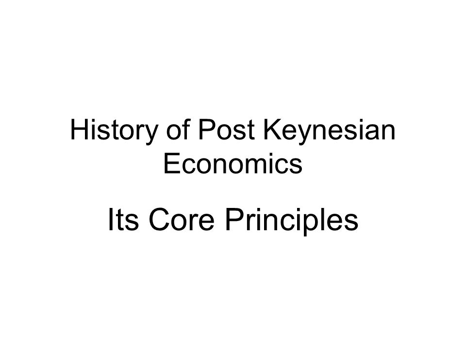 an introduction to the history of keynesian economics Lesson i - introduction to economics keynesian economics 1901-1930 john maynard keynes 6 an introduction to history.