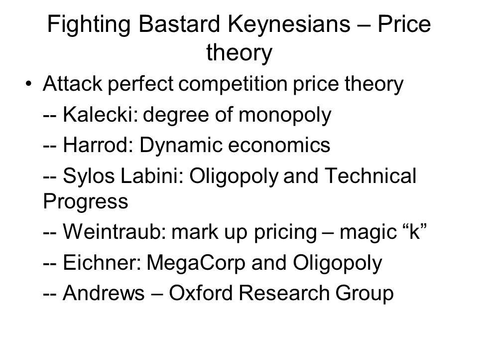 Fighting Bastard Keynesians – Price theory