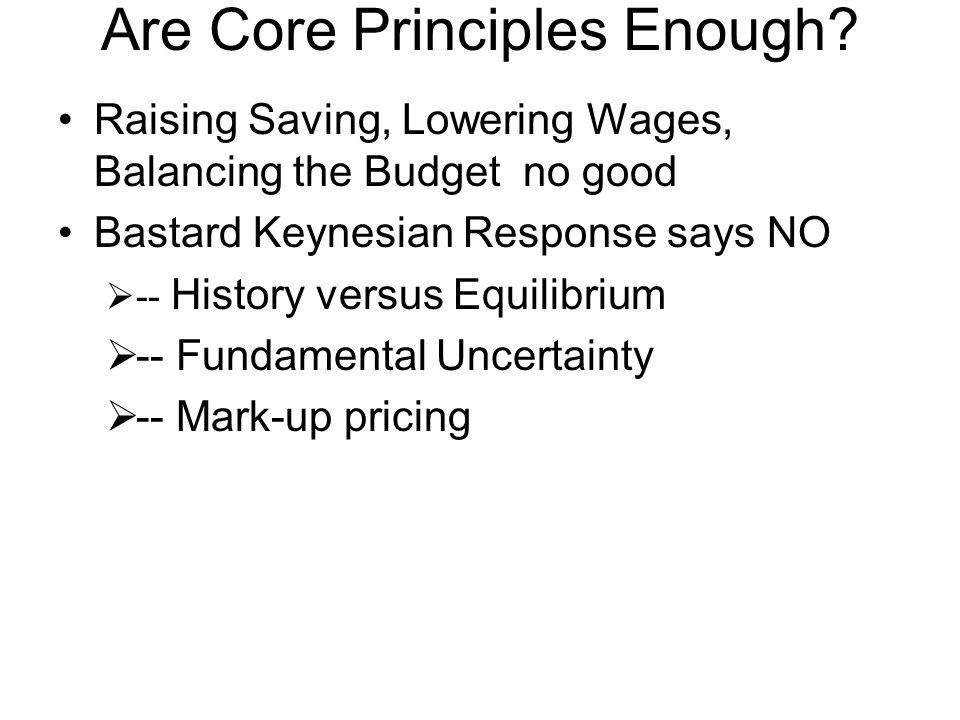 Are Core Principles Enough