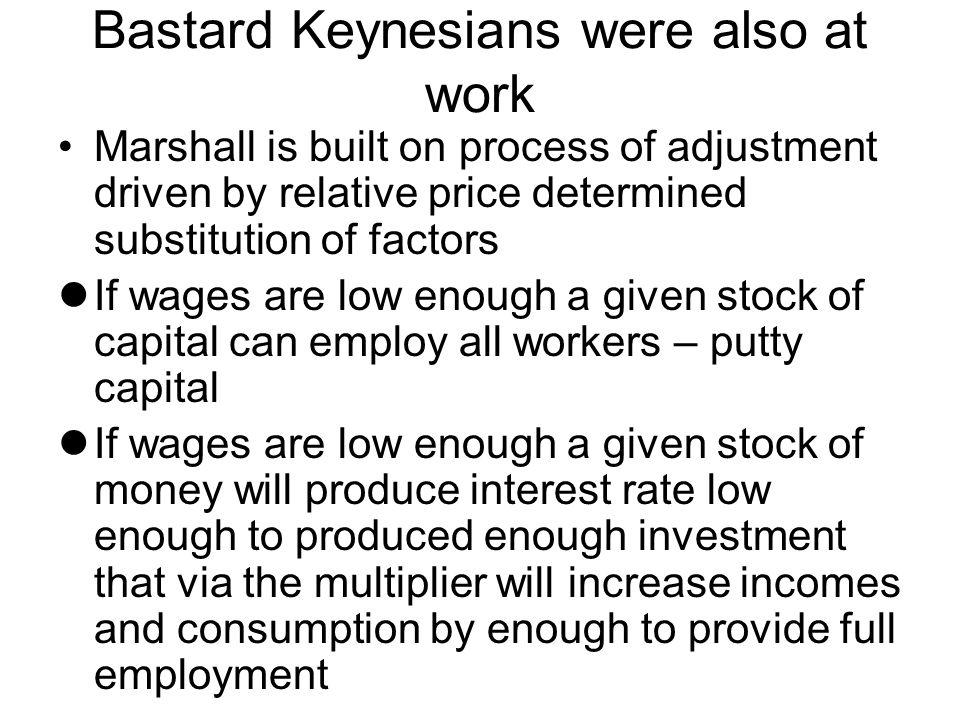 Bastard Keynesians were also at work