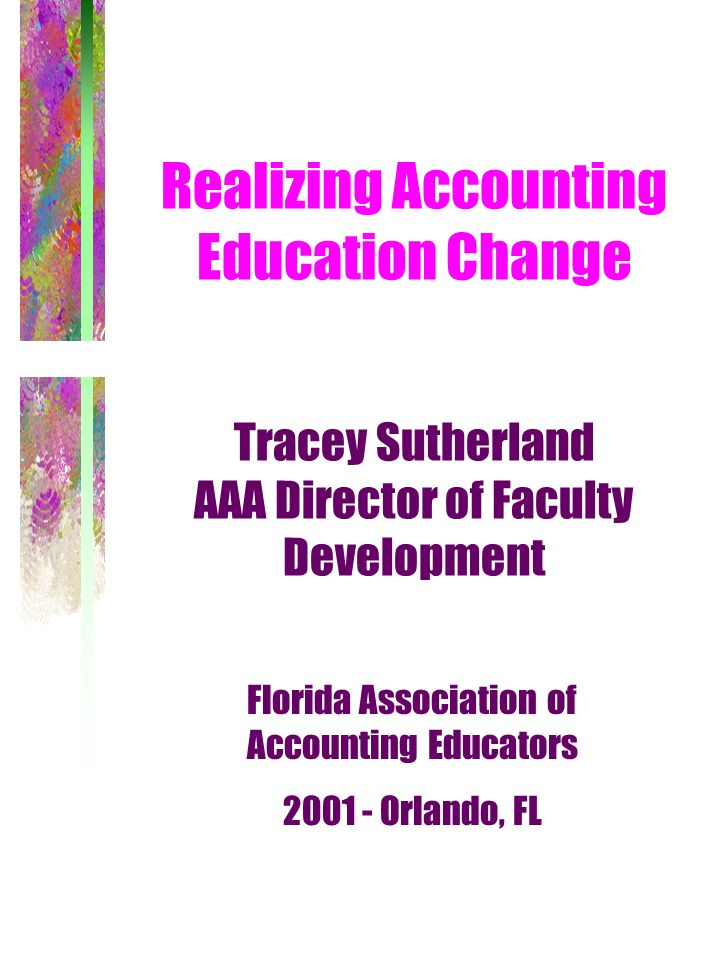Florida Association of Accounting Educators 2001 - Orlando, FL