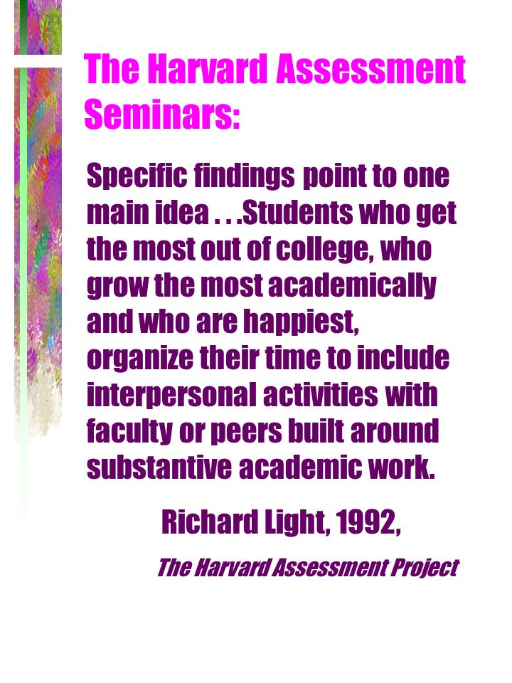 The Harvard Assessment Seminars: