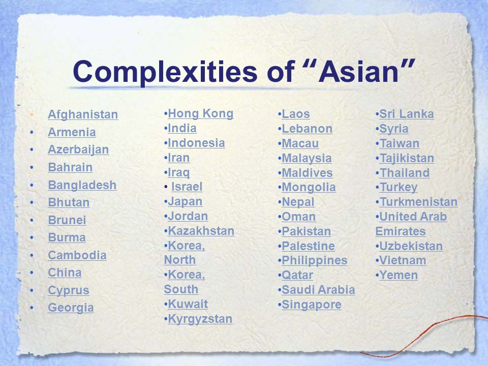 Complexities of Asian