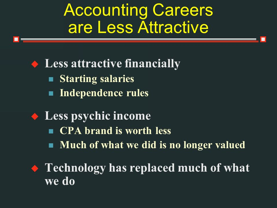 Accounting Careers are Less Attractive