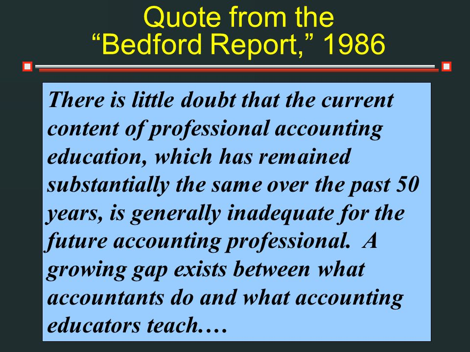 Quote from the Bedford Report, 1986