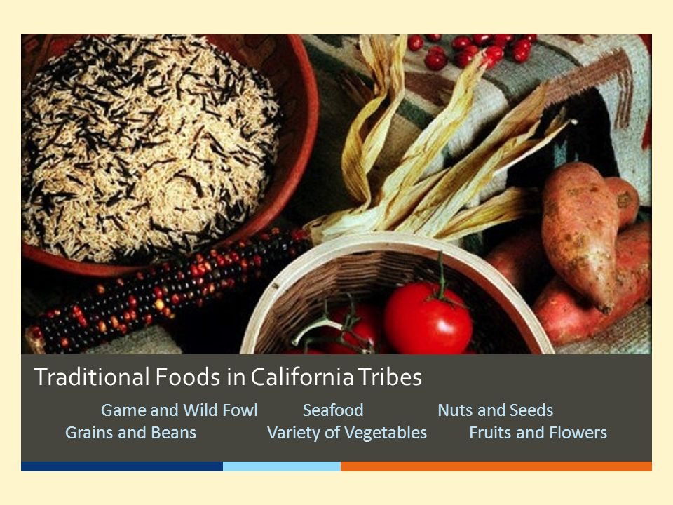Traditional Foods in California Tribes