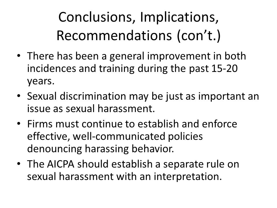 Conclusions, Implications, Recommendations (con't.)