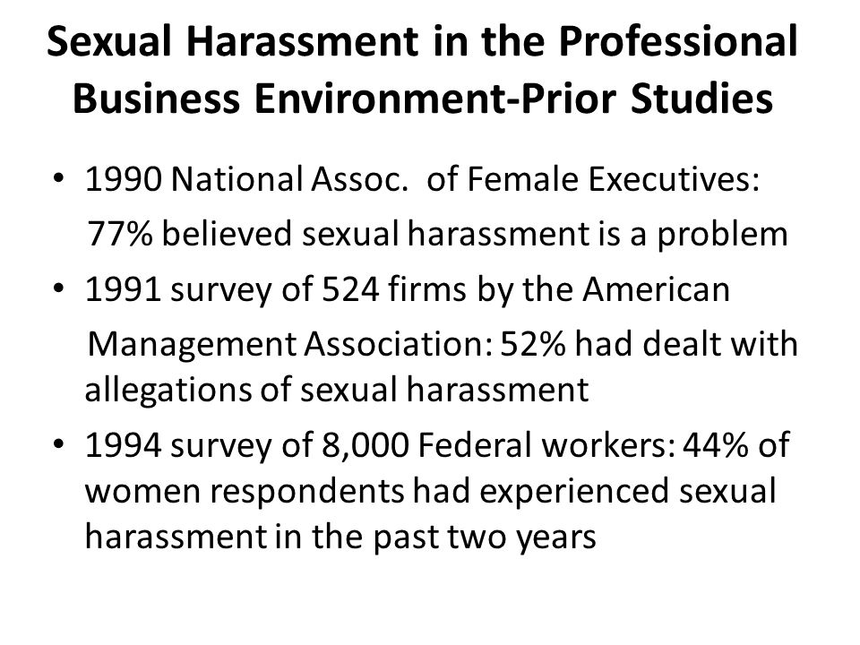 Sexual Harassment in the Professional Business Environment-Prior Studies