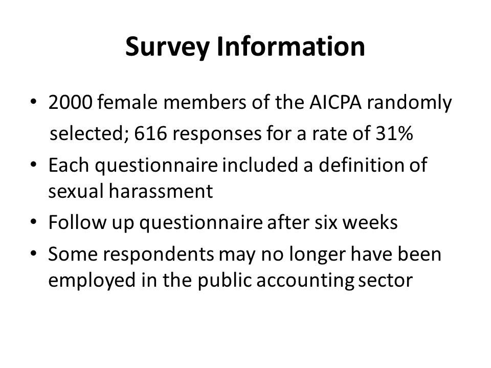 Survey Information 2000 female members of the AICPA randomly