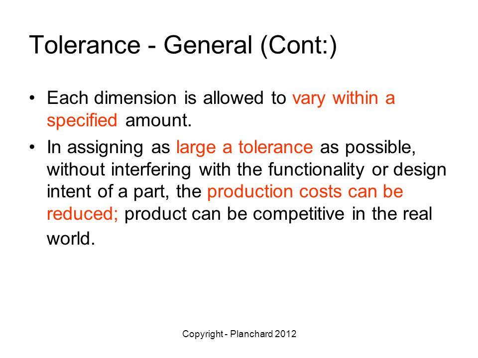 Tolerance - General (Cont:)