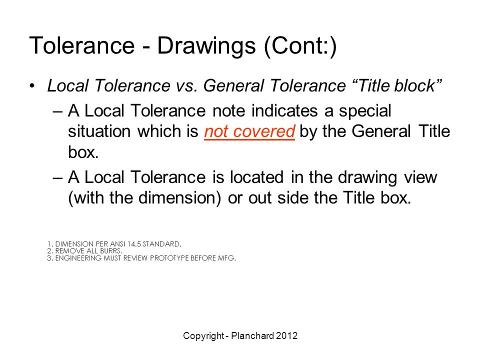 Tolerance - Drawings (Cont:)