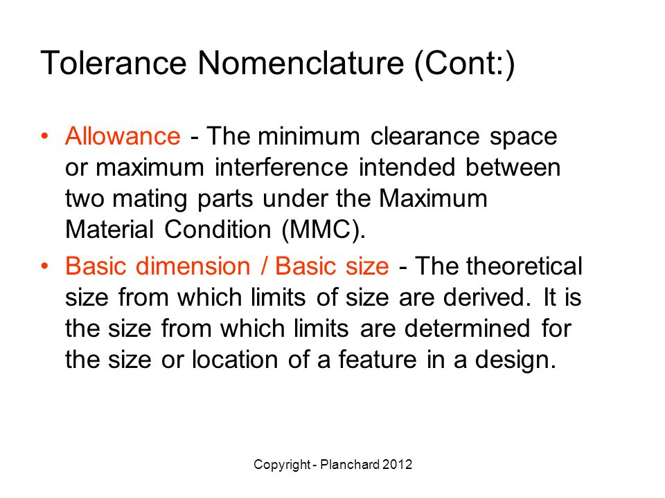 Tolerance Nomenclature (Cont:)