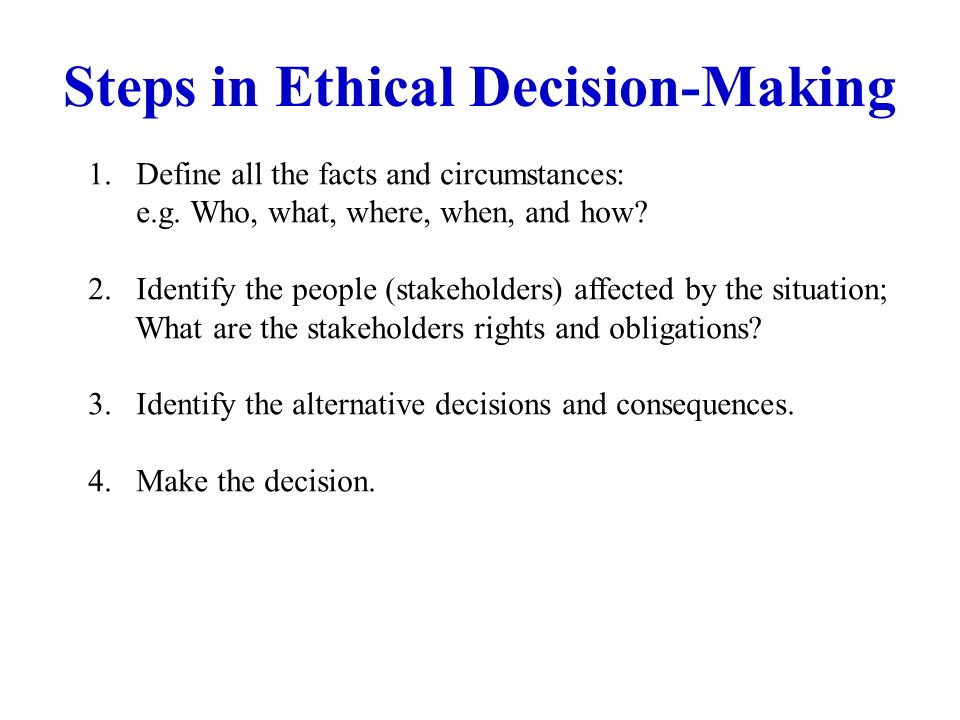 Steps in Ethical Decision-Making