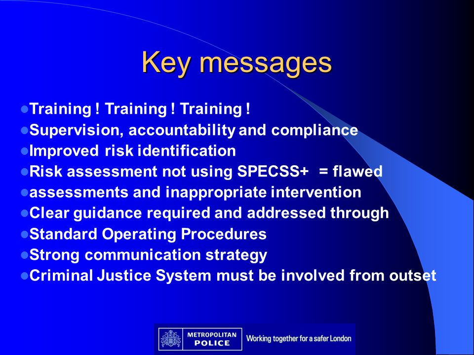 Key messages Training ! Training ! Training !