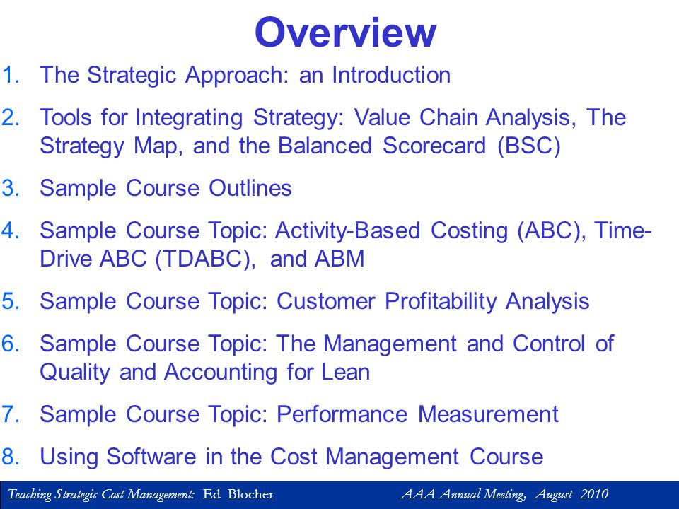 Overview The Strategic Approach: an Introduction