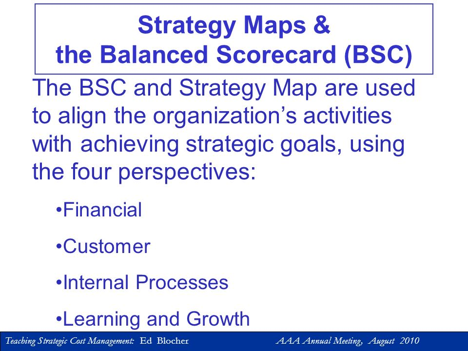 Strategy Maps & the Balanced Scorecard (BSC)