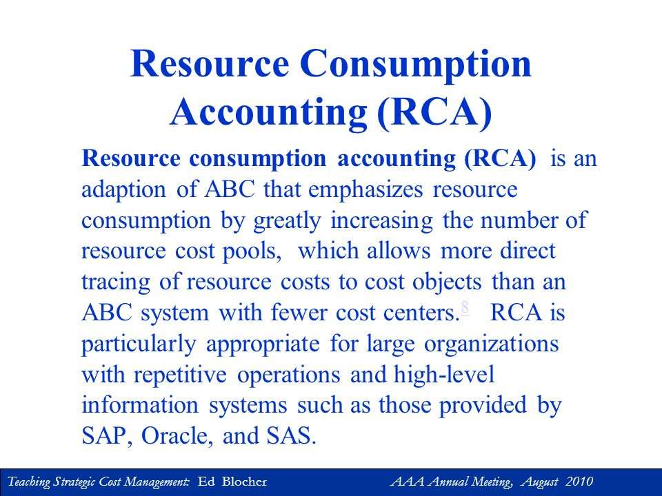 Resource Consumption Accounting (RCA)