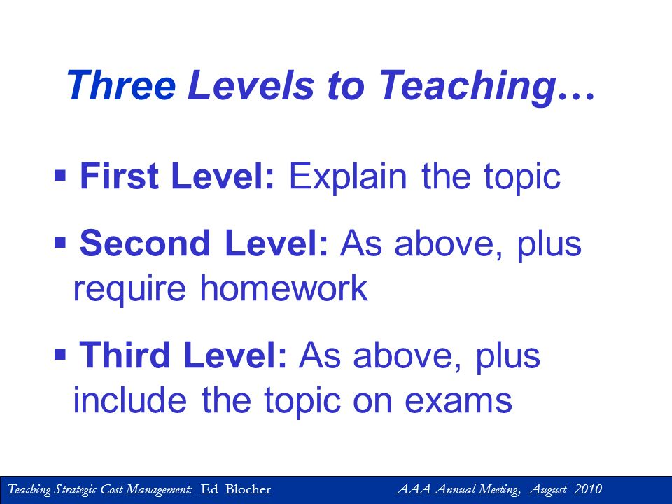 Three Levels to Teaching…
