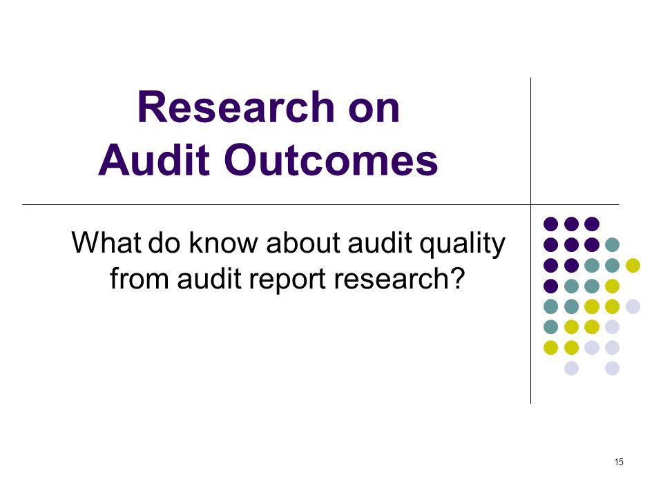 Research on Audit Outcomes