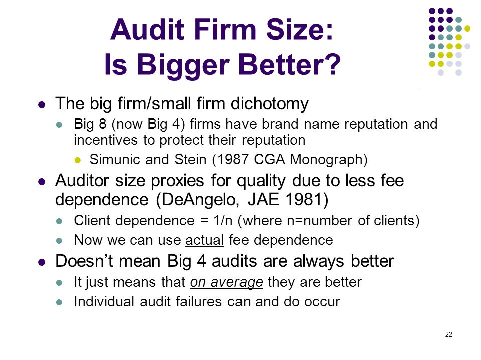 Audit Firm Size: Is Bigger Better