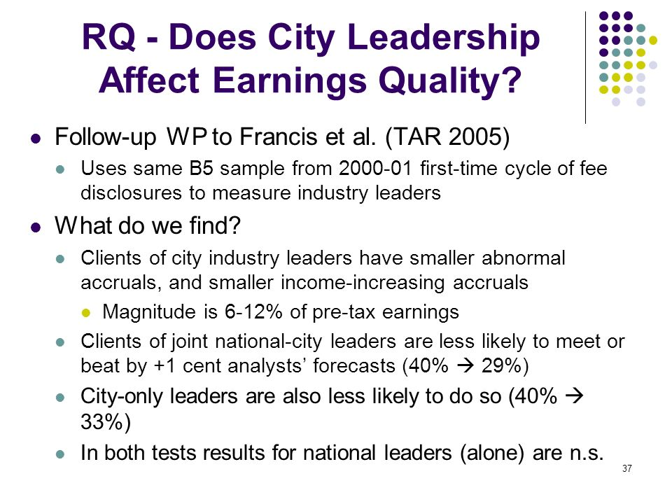 RQ - Does City Leadership Affect Earnings Quality