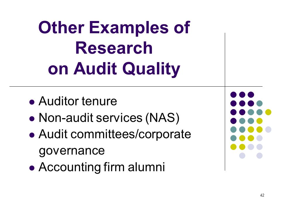 Other Examples of Research on Audit Quality