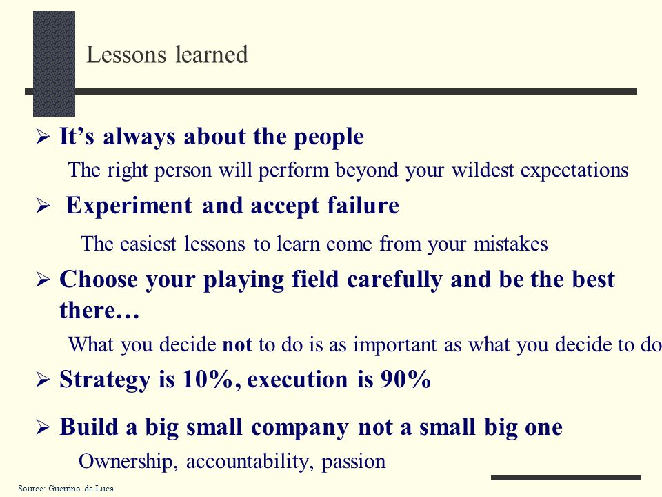 It's always about the people Experiment and accept failure