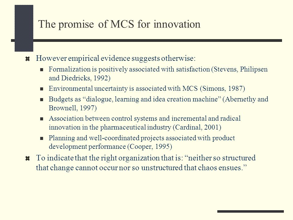 The promise of MCS for innovation