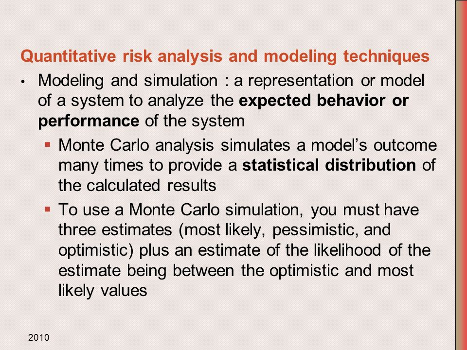statistical techniques for risk analysis This simplicity is the beauty of qualitative risk analysis, there is no statistical model that  are a few of the qualitative risk analysis techniques and .