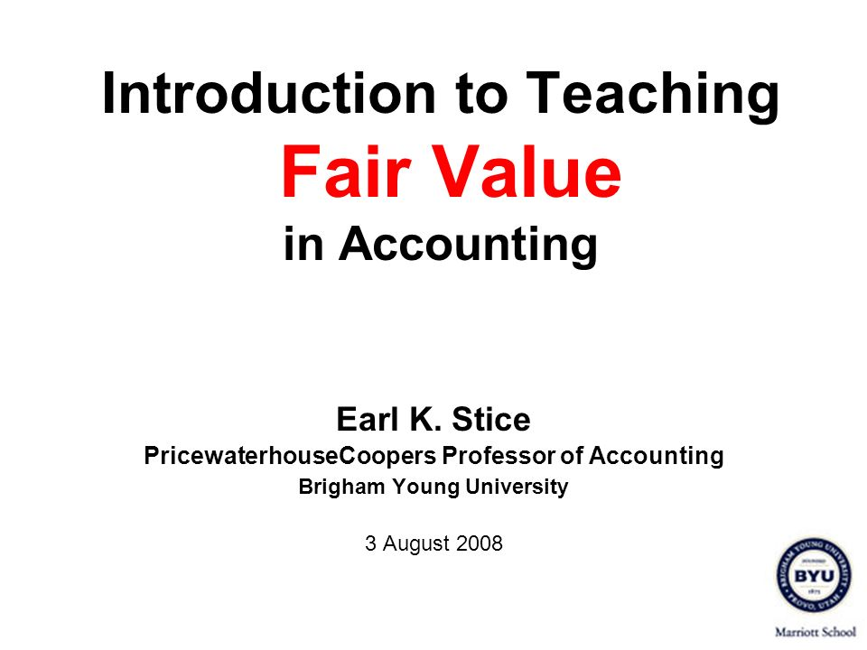 Introduction to Teaching Fair Value in Accounting
