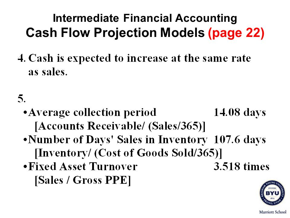 Intermediate Financial Accounting Cash Flow Projection Models (page 22)