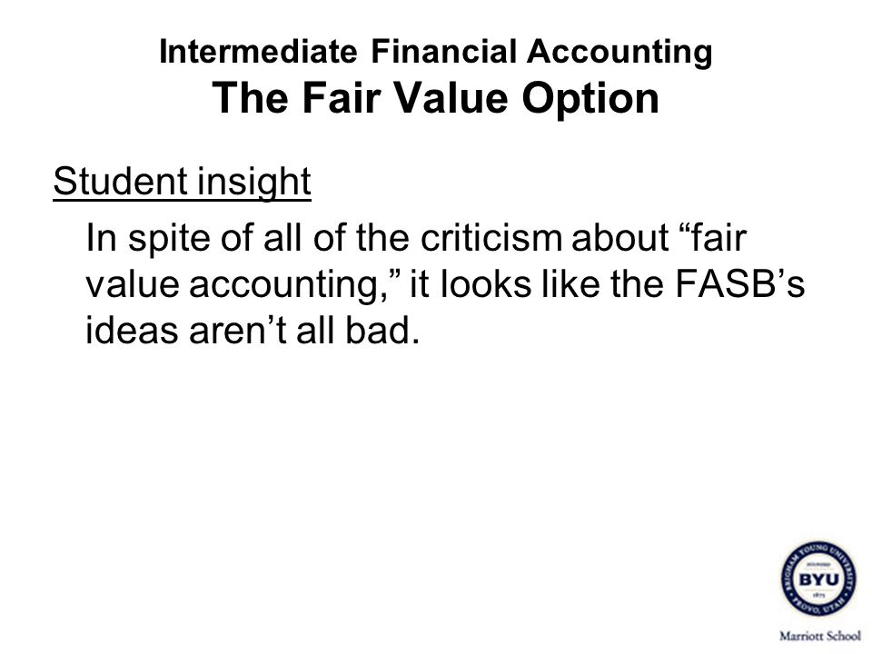 Intermediate Financial Accounting The Fair Value Option