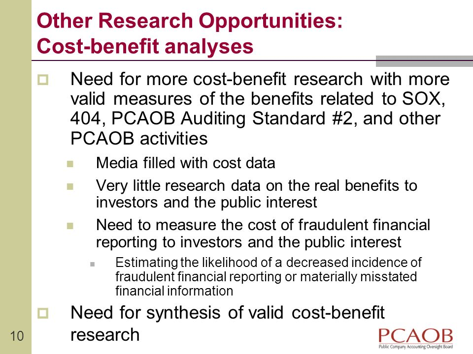 Other Research Opportunities: Cost-benefit analyses