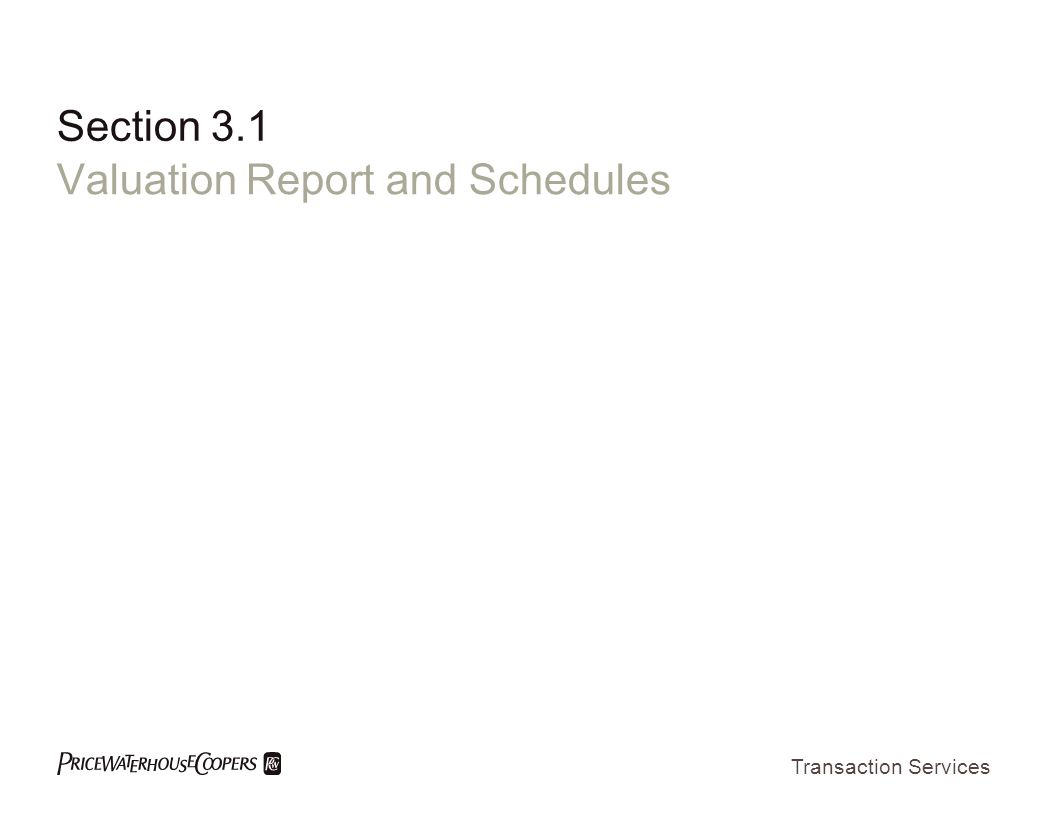 Valuation Report and Schedules