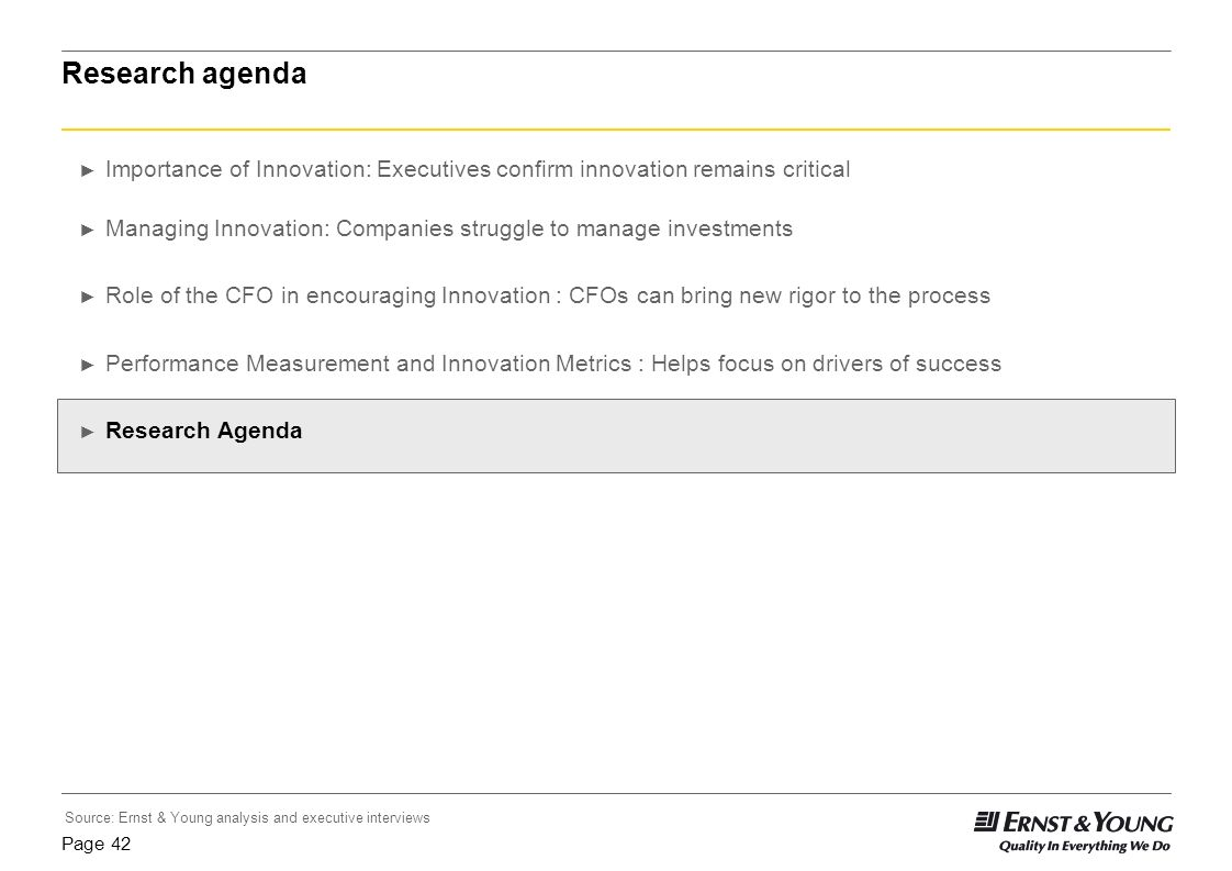 Research agenda Importance of Innovation: Executives confirm innovation remains critical.